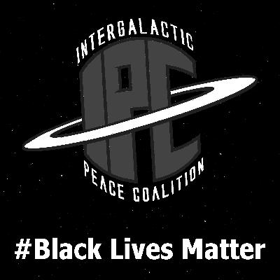 #287: #BlackLivesMatter & Justice League | The IPC Podcast LIVE
