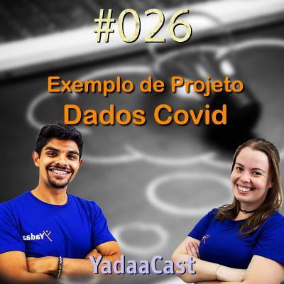 Alunos desenvolvem portal para acompanhar pandemia | YadaaCast #026