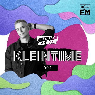 Misha Klein - KLEINTIME #94