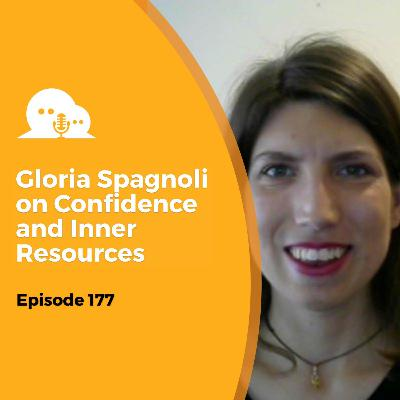 AFP 177 - Gloria Spagnoli: Find Your Confidence and Inner Resources