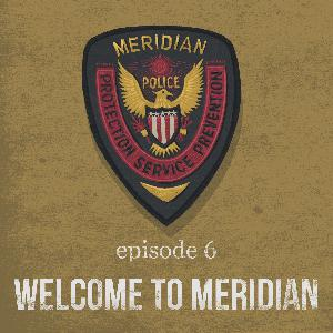 Welcome to Meridian | 6