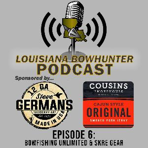 Episode 6: Bowfishing Unlimited & SKRE Gear