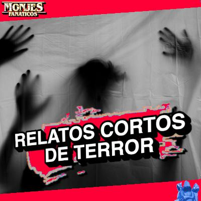 178 - 🎃 Relatos Cortos de Terror en Halloween 👻