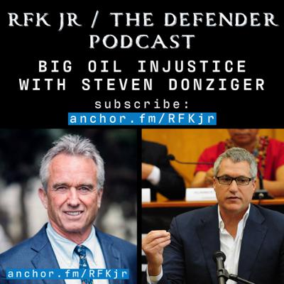 Big Oil Injustice with Steven Donziger