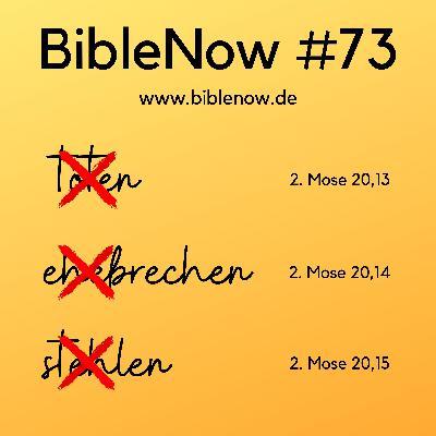BibleNow #73: 2. Mose 20,13-15