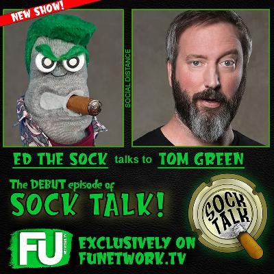 SOCK TALK - TOM GREEN!
