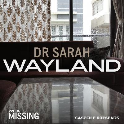 9: Dr Sarah Wayland [BONUS]
