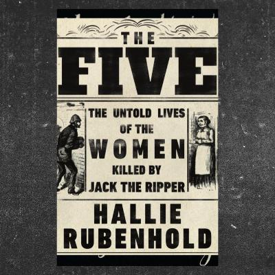 "653. Gill's Book Club ""The Five: The Untold Lives of the Women Killed by Jack the Ripper"" by Hallie Rubenhold / How to read books to improve your English"
