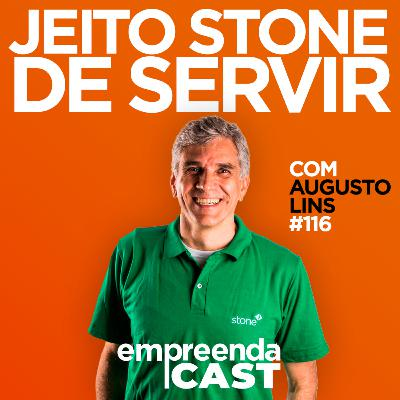 5 segundos: O jeito Stone de servir o cliente – Entrevista com Augusto Lins   EP # 116