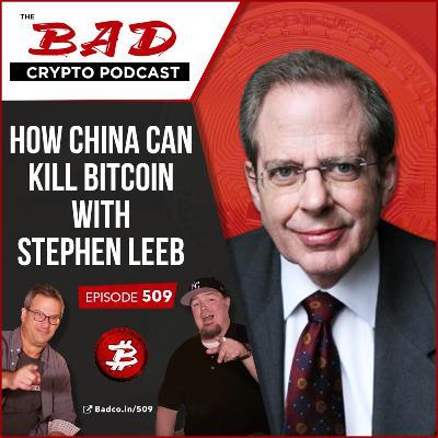 How China Can Kill Bitcoin with Stephen Leeb