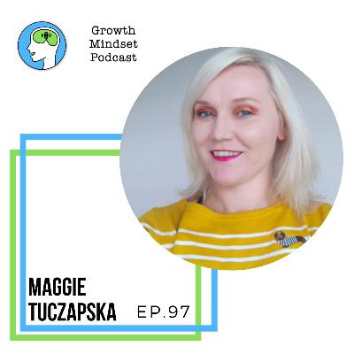 97: Better Copy for Better Business - Maggie Tuczapska