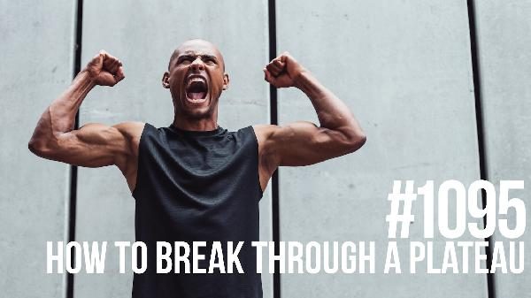 1095: How to Break Through a Plateau
