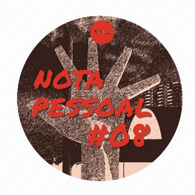 Nota Pessoal #08 - Exposições Interativas - Parte 3