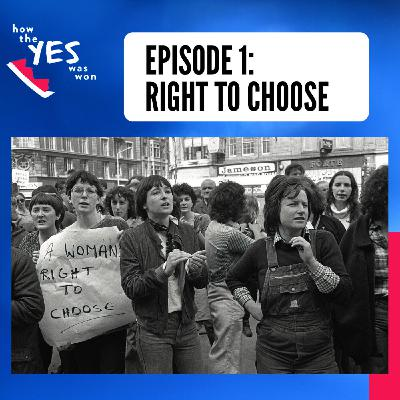 Episode 1: Right to Choose
