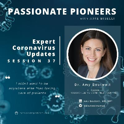 Expert Coronavirus Updates with Dr. Amy Boutwell | Session 37