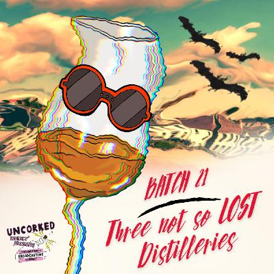 Batch 21: Three Not So Lost Distilleries