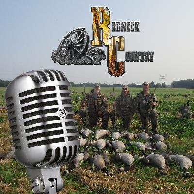 Redneck Country Podcast - Episode 33 - Hookin' for Honkers