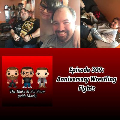 Episode 309: Anniversary Wrestling Fights (Special Guest Hostess: Mandy Reilly)