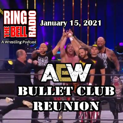 AEW The Bullet Club Reunion - 1/15/21