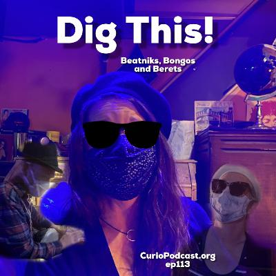 Episode 113: Dig This!