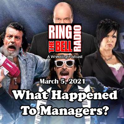 What Happened To Managers? 3/5/21