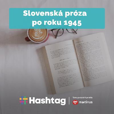 #Literatúra - Slovenská próza po roku 1945