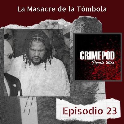La Masacre de La Tómbola