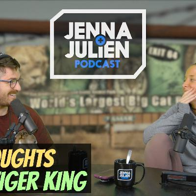 Podcast #271 - Our Thoughts On Tiger King