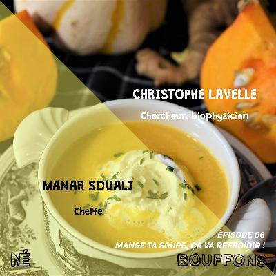 #66 - Mange ta soupe, ça va refroidir !