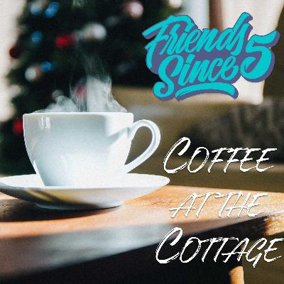 Episode 66: Coffee at the Cottage: Holiday Edition