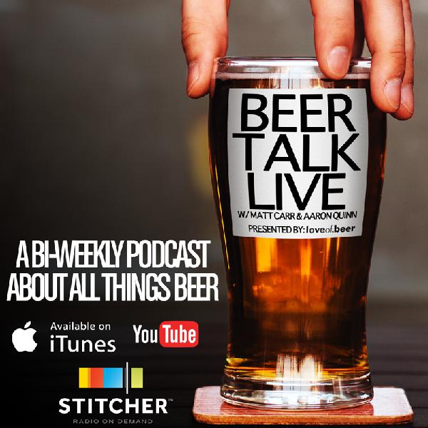 Beer Talk Live Presented By loveof.beer Ep: 1 Pilot Episode
