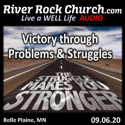 Victory through Problems and Struggles
