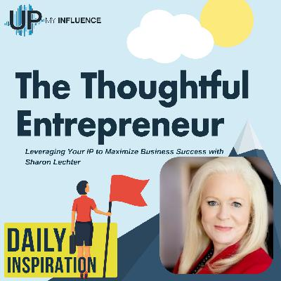 671 – Leveraging Your IP to Maximize Business Success with Sharon Lechter