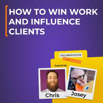 How to Win Work & Influence Clients