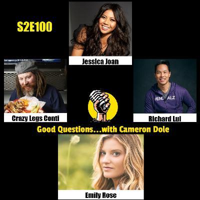 S2E100 - Jessica Joan, Crazy Legs Conti, Richard Lui, and Emily Rose