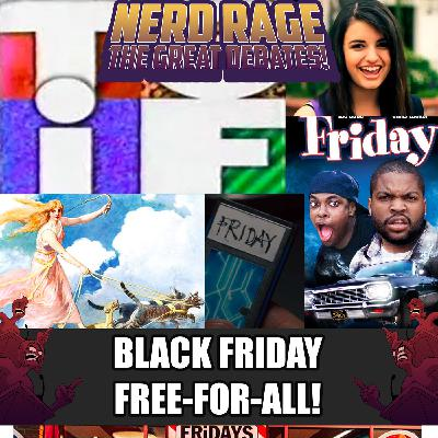 Black Friday Free-For-All