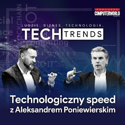 Technologiczny speed z Aleksandrem Poniewierskim