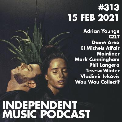 #313 - Dame Area, Adrian Younge, Mainliner, Teresa Winter, Vladimir Ivkovic, CZLT - 15 February 2021