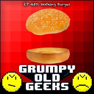 450: Nothing Burger