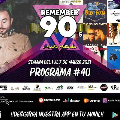 #40 Remember 90s Radio Show by Floid Maicas
