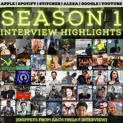 SEASON 1 INTERVIEW HIGHLIGHTS