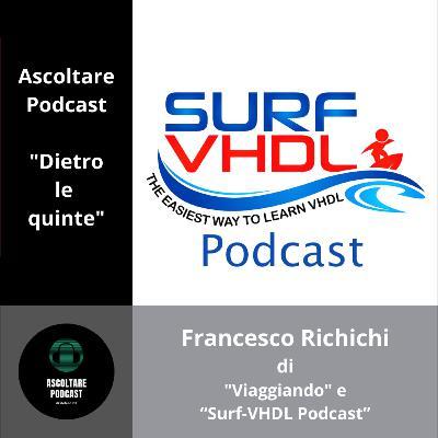 """Visite guidate virtuali e corsi online con Francesco Richichi dei podcast """"Viaggiando"""" e di """"Surf-VHDL Podcast"""" (dietro le quinte di """"Ascoltare Podcast"""")"""