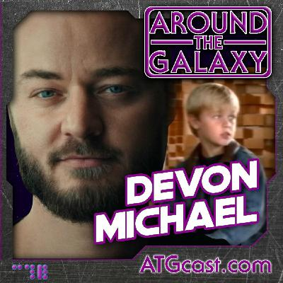 139. Devon Michael: Almost Anakin