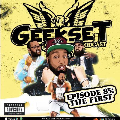 Geekset Episodes 85: The First