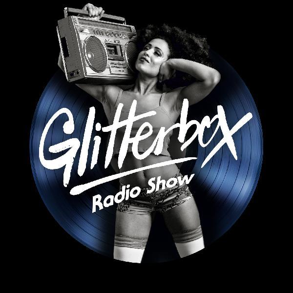 Glitterbox Radio Show 128