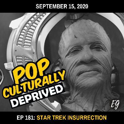 Episode 181: Star Trek Insurrection