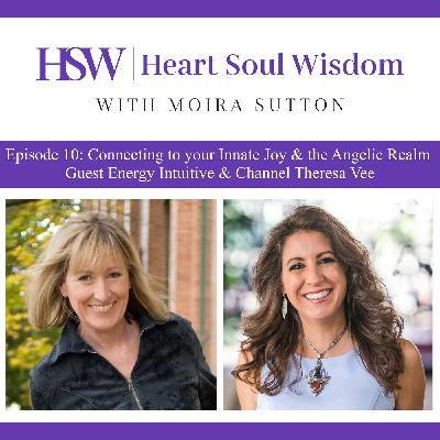 Connecting to your Innate Joy & the Angelic Realm