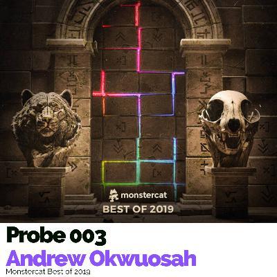 Probe 003: Monstercat Best of 2019