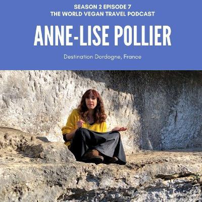 S2 Ep 7 | Destination Dordogne | Anne-Lise - Tour Guide