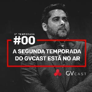 GVCast T02E00 - A segunda temporada do GVCast está no ar!